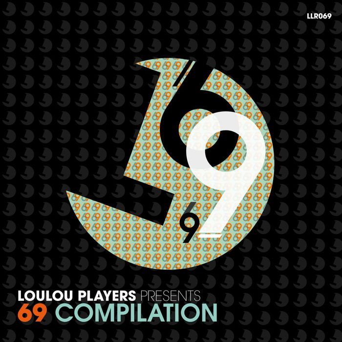 VARIOUS - LouLou Players Presents 69