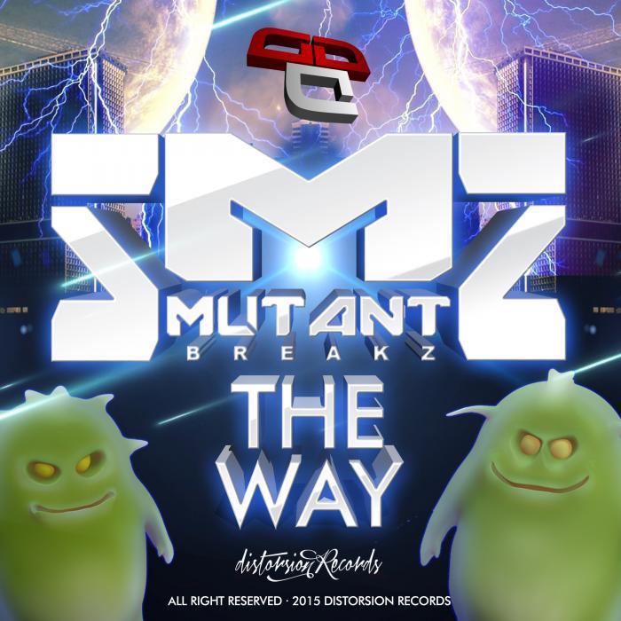 MUTANTBREAKZ - The Way