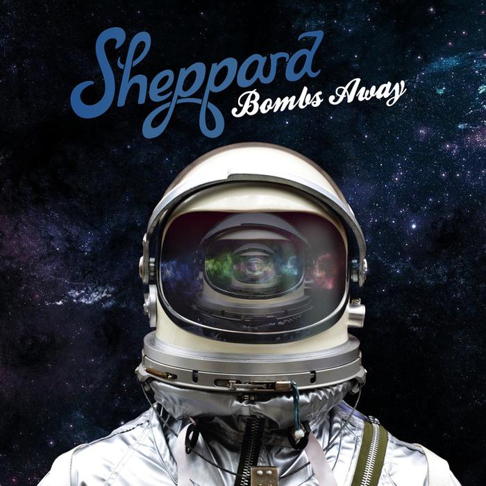 SHEPPARD - Bombs Away (explicit)