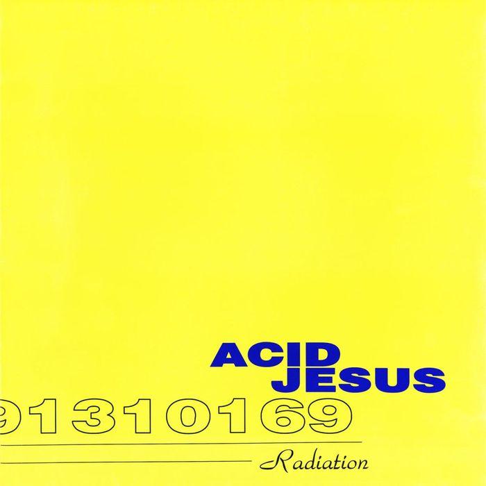 ACID JESUS - Radiation