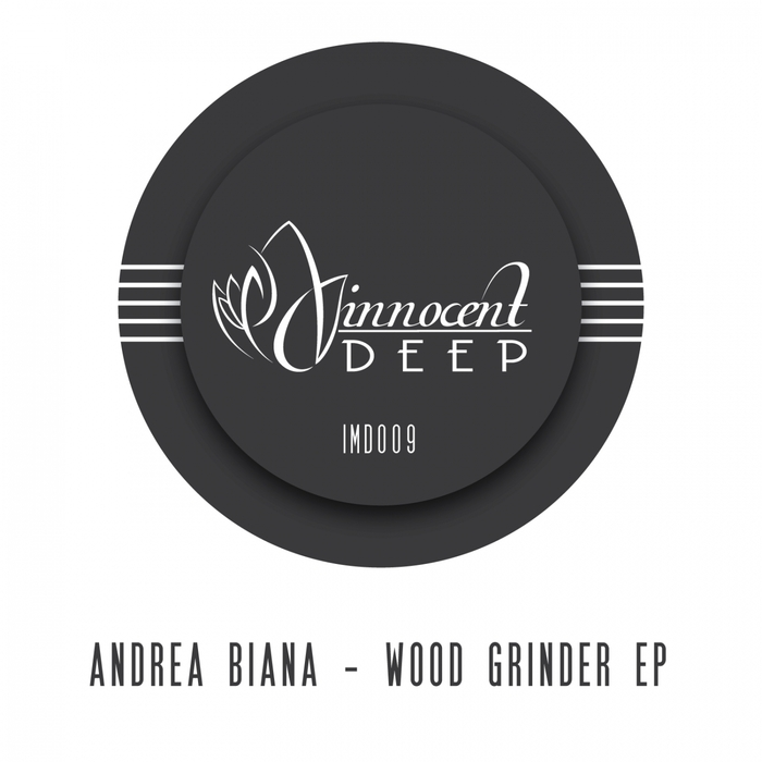 BIANA, Andrea - Wood Grinder EP