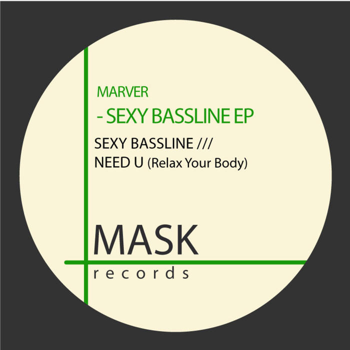 MARVER - Sexy Bassline EP