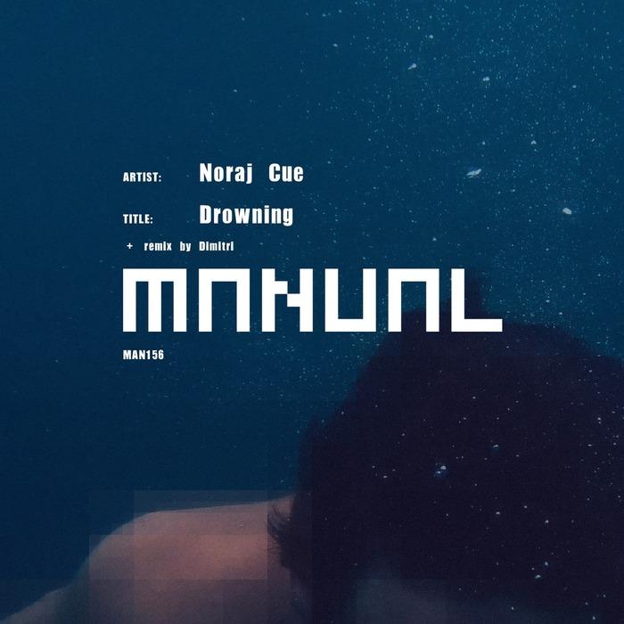 NORAJ CUE - Drowning