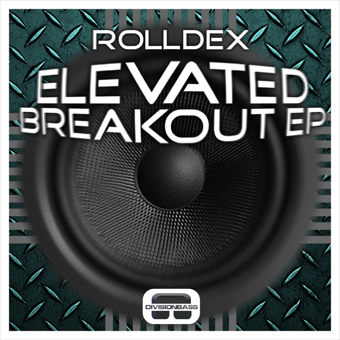 ROLLDEX - Elevated Breakout EP
