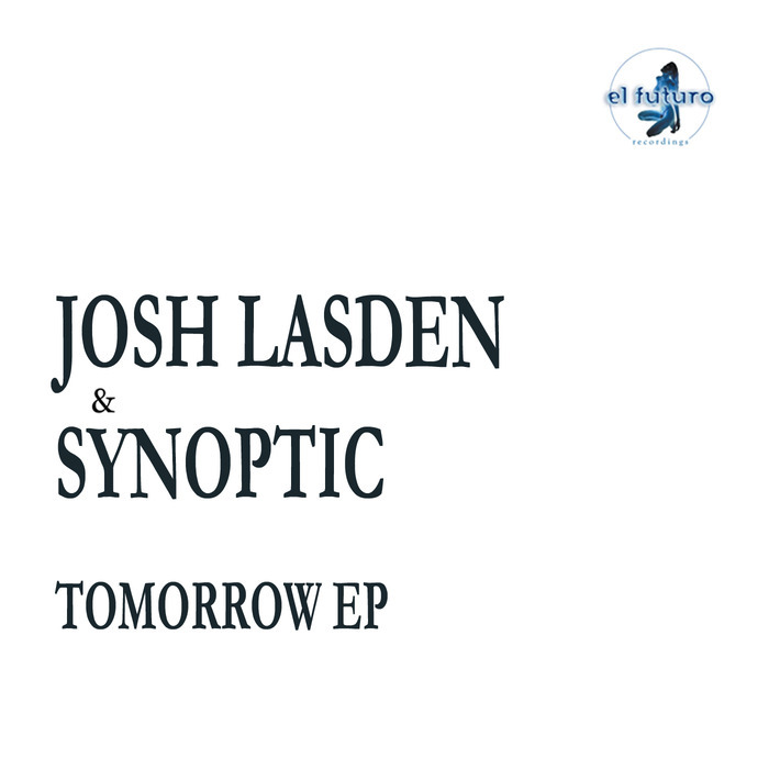LASDEN, Josh/SYNOPTIC - Tomorrow EP