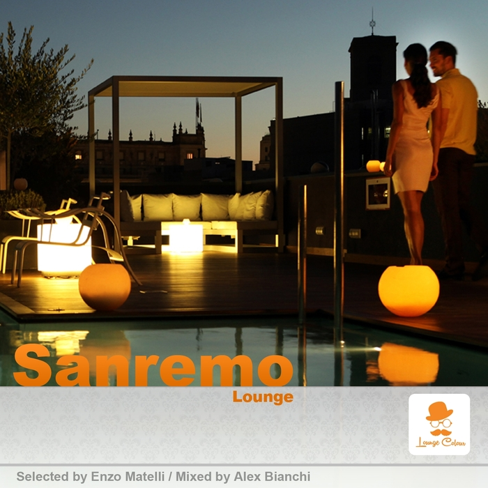 VARIOUS - Sanremo Lounge (Selected By Enzo Matelli & Mixed By Alex Bianchi)