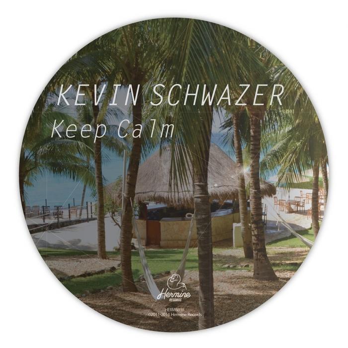 SCHWAZER, Kevin - Keep Calm