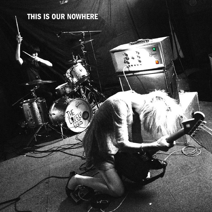 LOVELY EGGS, The - This Is Our Nowhere