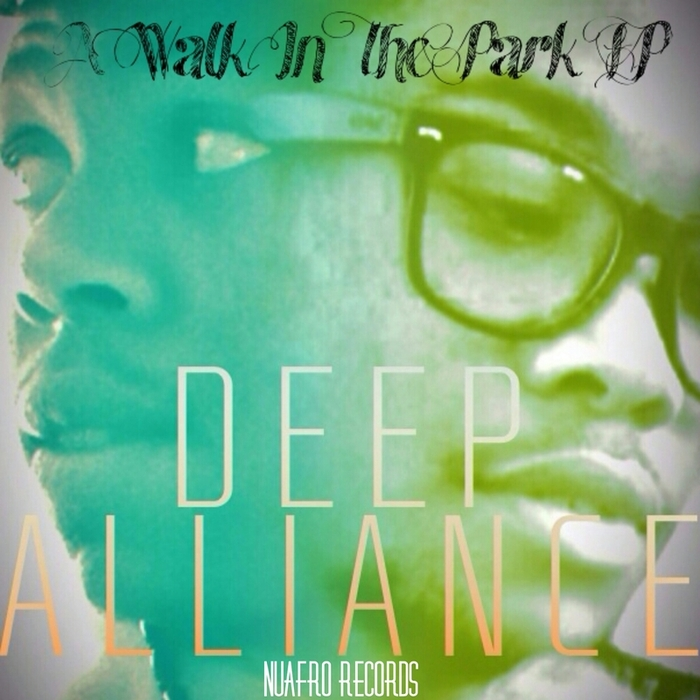 DEEP ALLIANCE - A Walk In A Park