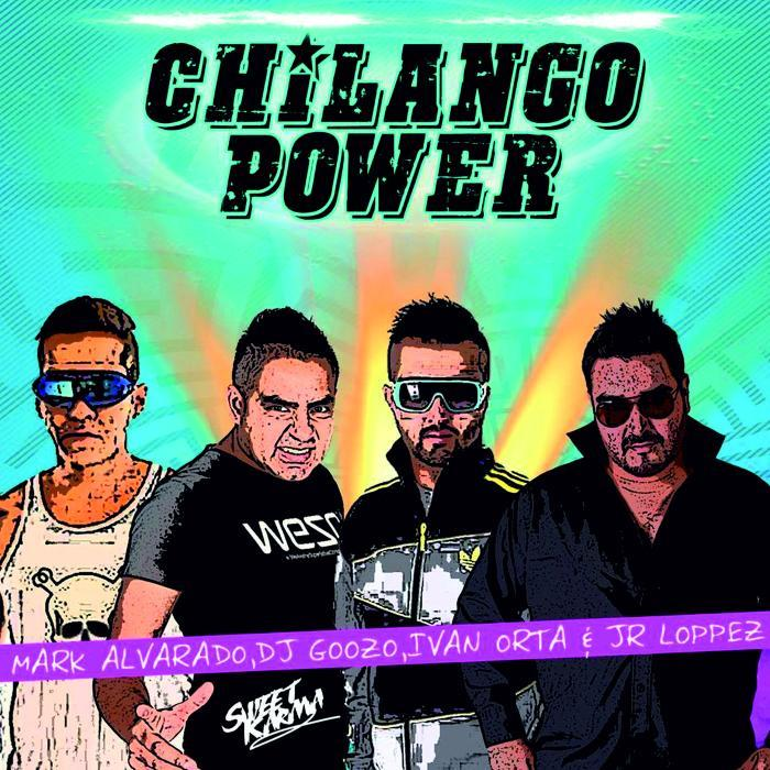ALVARADO, Mark/DJ GOOZO/IVAN ORTA/JR LOPPEZ - Chilango Power