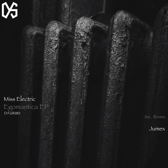 MISS ELECTRIC - Egomantica - EP