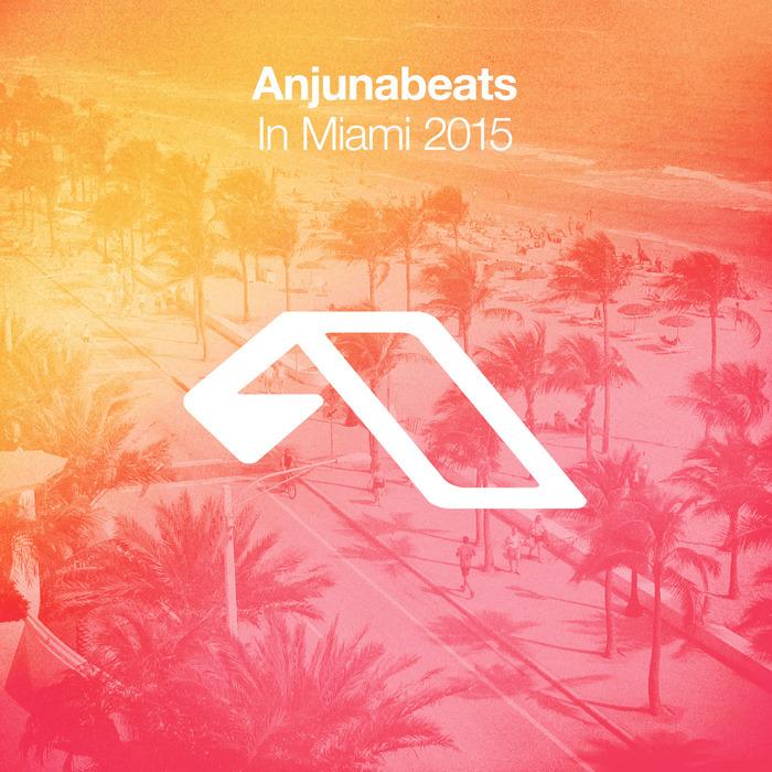 VARIOUS - Anjunabeats In Miami 2015