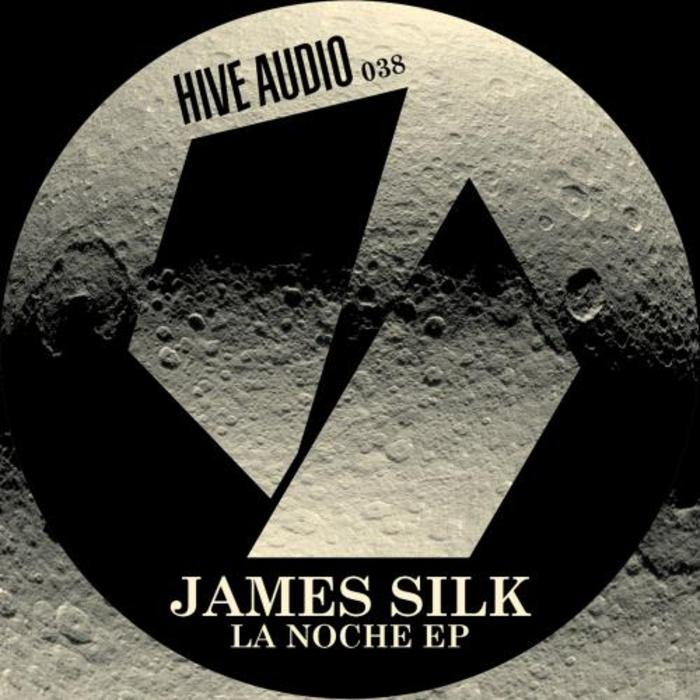 SILK, James - La Noche - EP