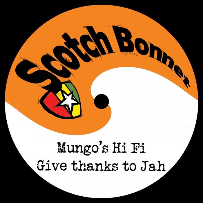 MUNGO'S HI FI - Give Thanks To Jah