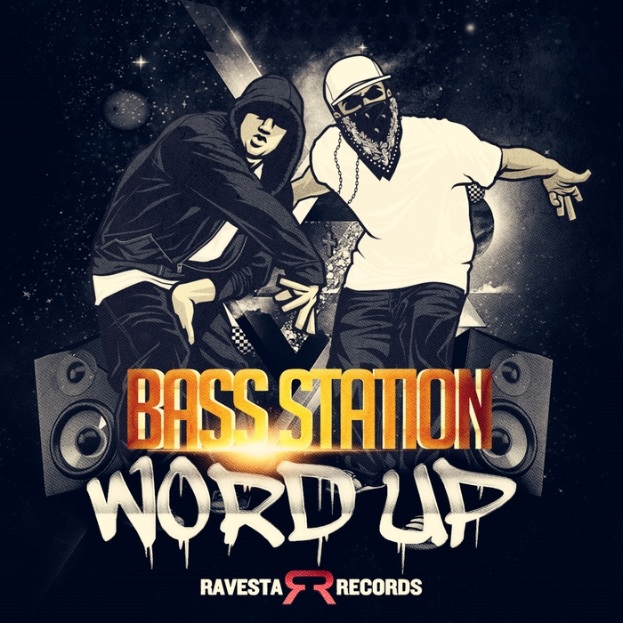 BASS STATION - Word Up!