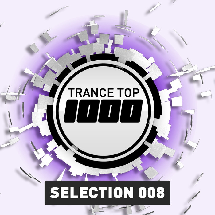 VARIOUS - Trance Top 1000 Selection Volume 8