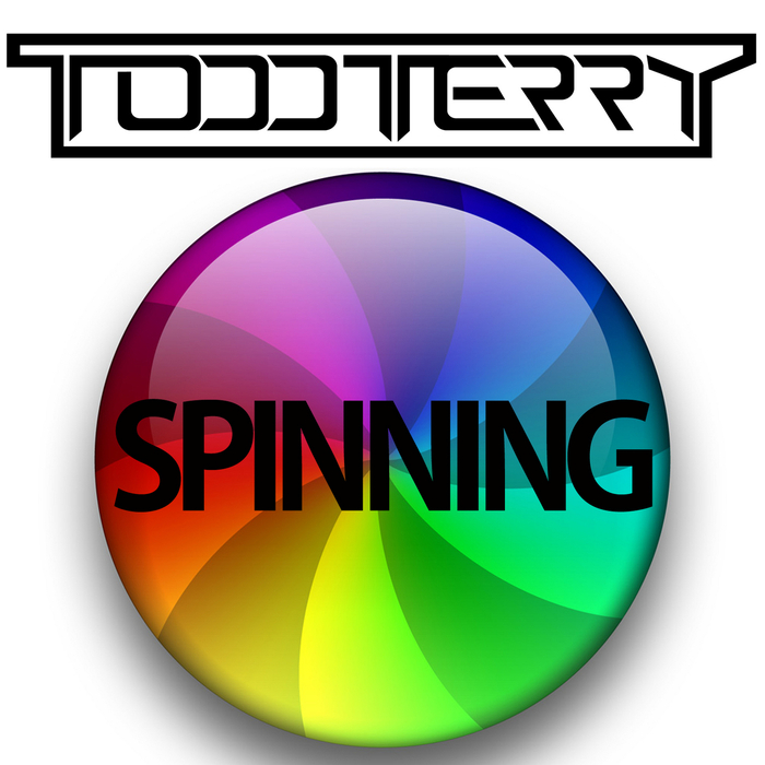 TERRY, Todd - Spinning