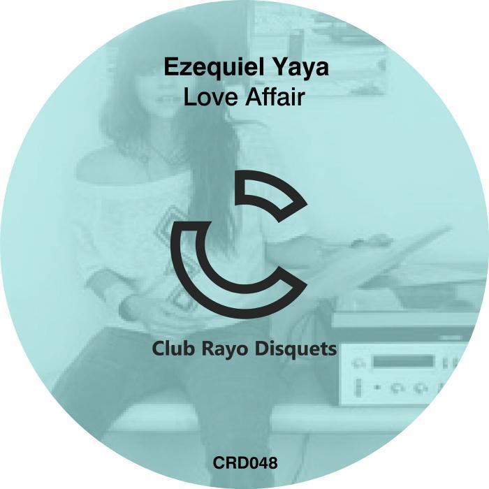 EZEQUIEL YAYA - Love Affair