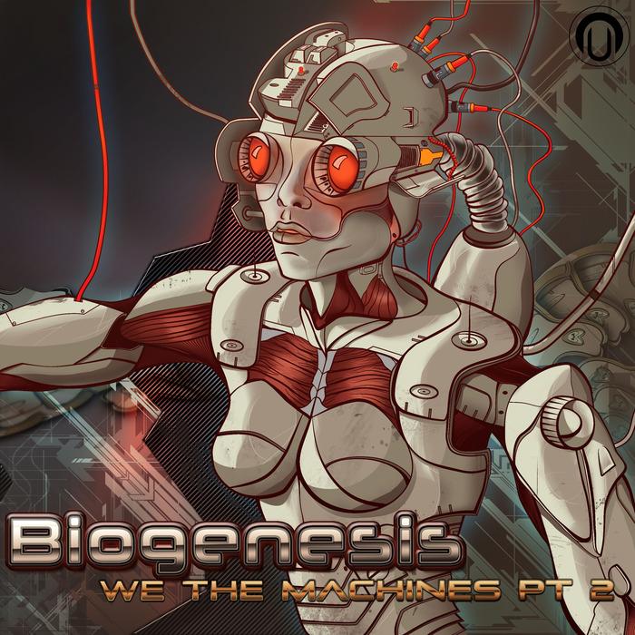 BIOGENESIS - We The Machines Part 2