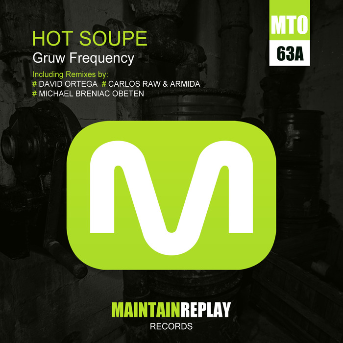 GRUW FREQUENCY - Hot Soupe