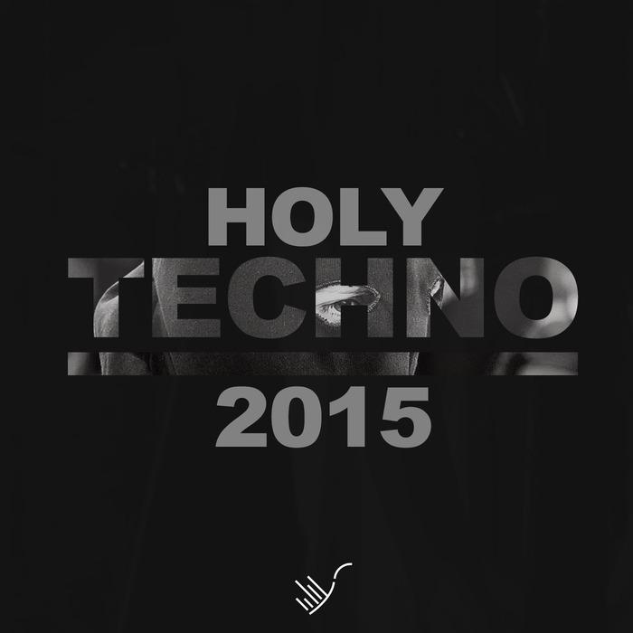VARIOUS - Holy Techno 2015