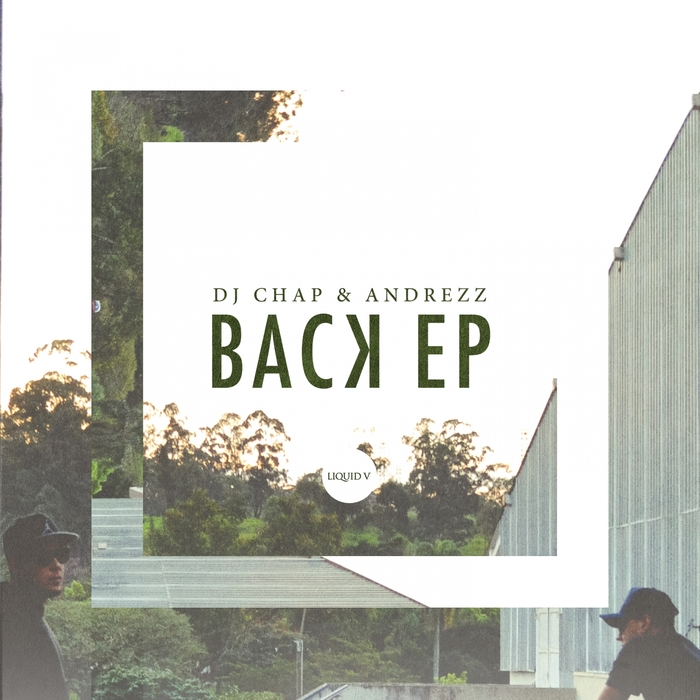 DJ CHAP/ANDREZZ - Back EP