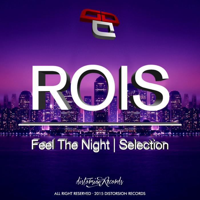 ROIS - Feel The Night