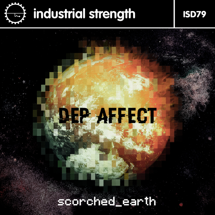 DEP AFFECT - Scorched Earth