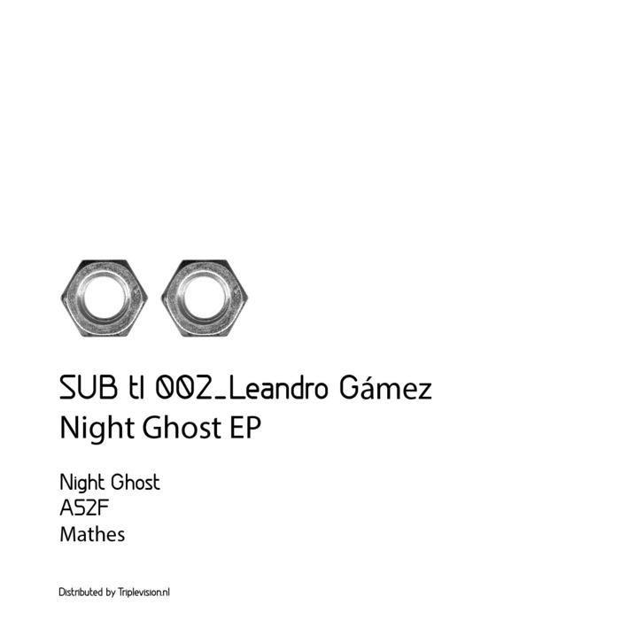 LEANDRO GAMEZ - Night Ghost EP