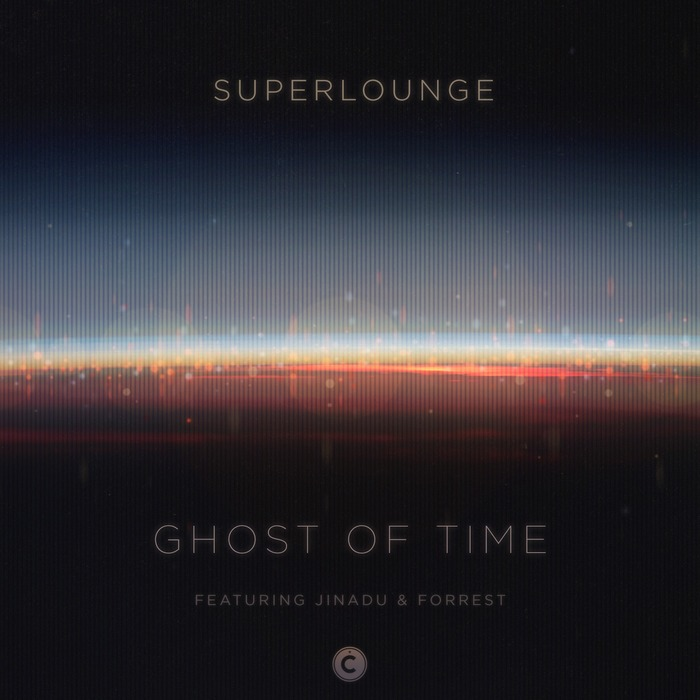SUPERLOUNGE - Ghost Of Time