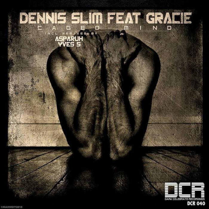 SLIM, Dennis/GRACIE - Caged Mind