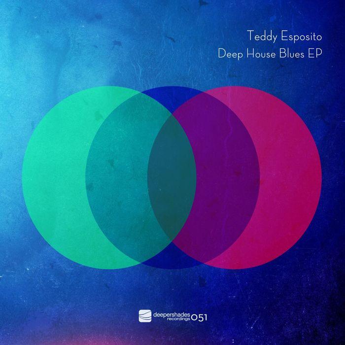 ESPOSITO, Teddy - Deep House Blues EP