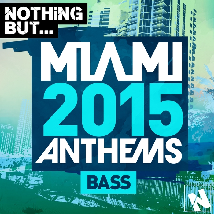 VARIOUS - Nothing But Miami Bass 2015