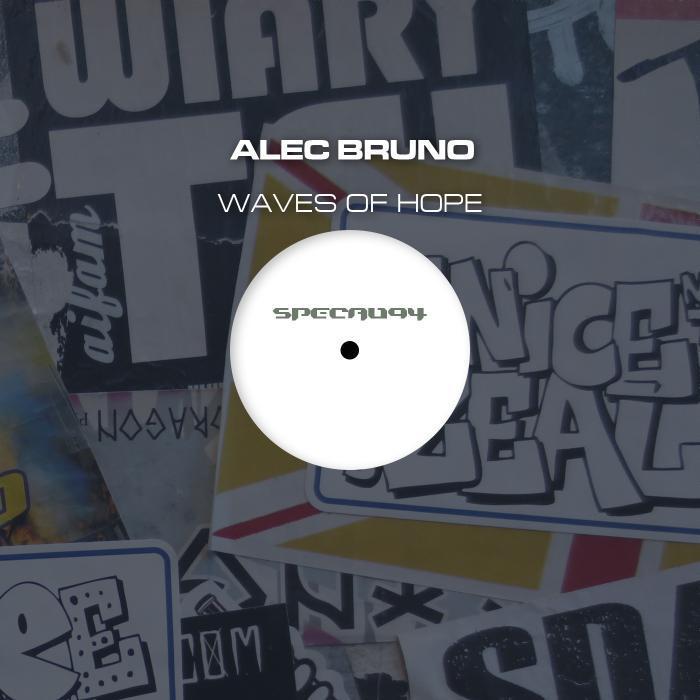 BRUNO, Alec - Waves Of Hope