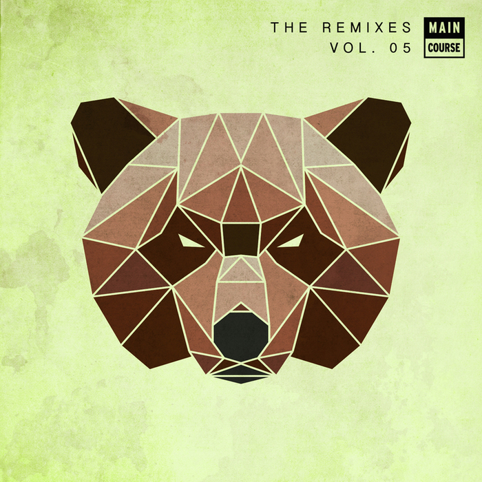 VARIOUS - Main Course Presents (the remixes) Volume 05