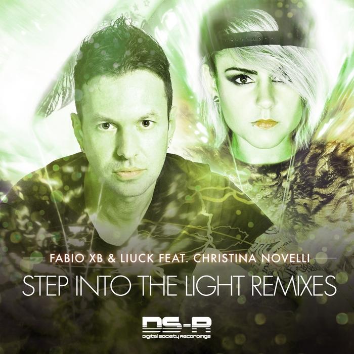 FABIO XB/LIUCK feat CHRISTINA NOVELLI - Step Into The Light (remixes)