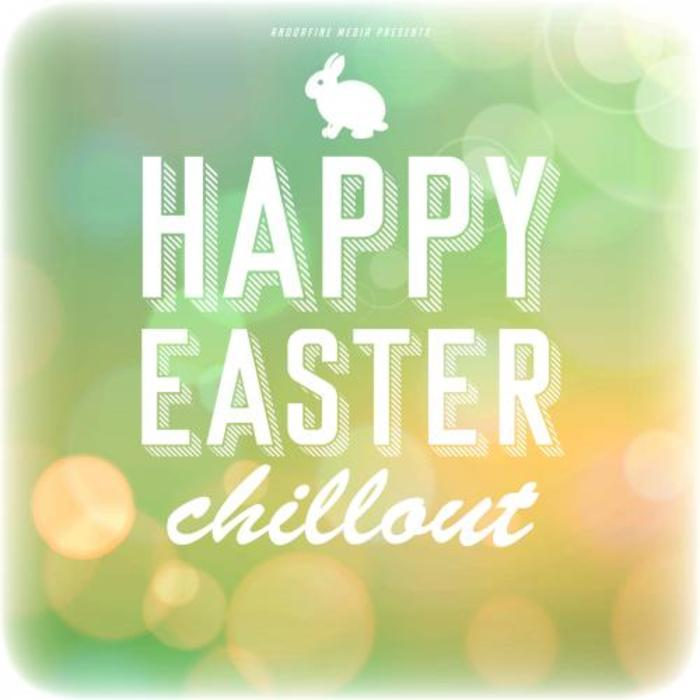 VARIOUS - Happy Easter Chillout