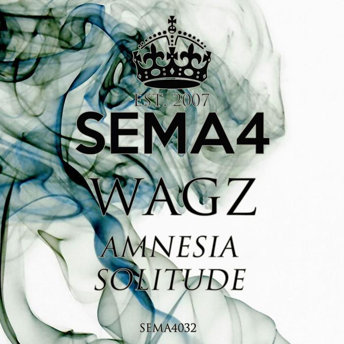 WAGZ - Amnesia/Solitude