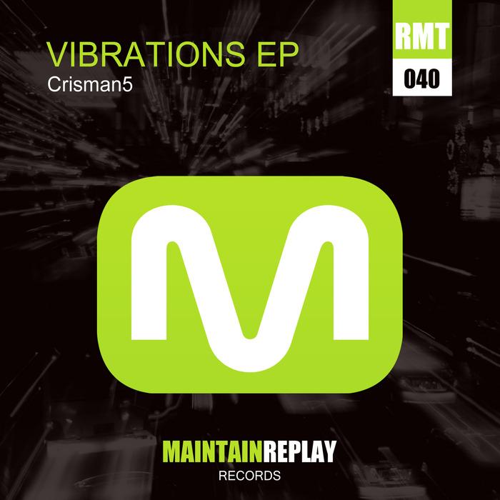 CRISMAN5 - Vibrations EP