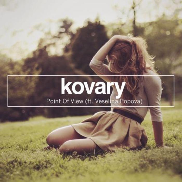 KOVARY feat VESELINA POPOVA - Point Of View