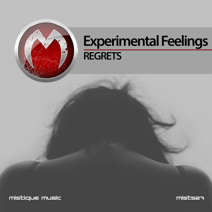 EXPERIMENTAL FEELINGS - Regrets