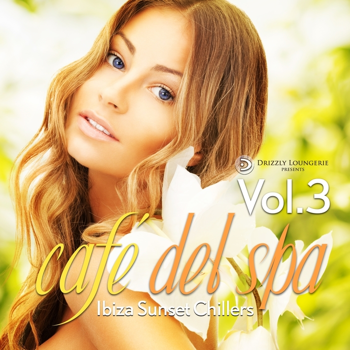 VARIOUS - Cafe Del Spa Ibiza Sunset Chillers Volume 3