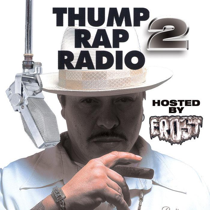 VARIOUS - Thump Rap Radio 2 (Explicit)