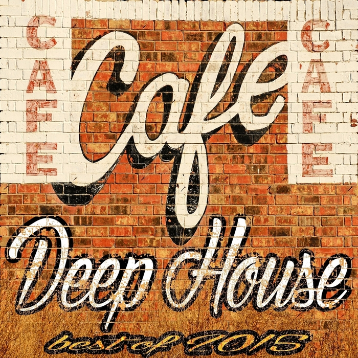 VARIOUS - Cafe Deep House: Best Of 2015
