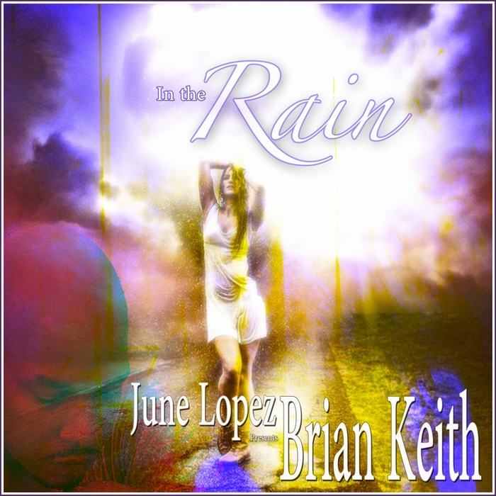 LOPEZ, June/BRIAN KEITH - In The Rain