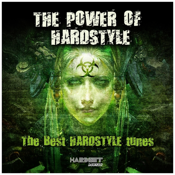 VARIOUS - The Power Of Hardstyle (The Best Hardstyle Tunes)