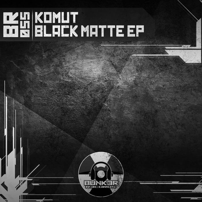 KOMUT - Black Matte