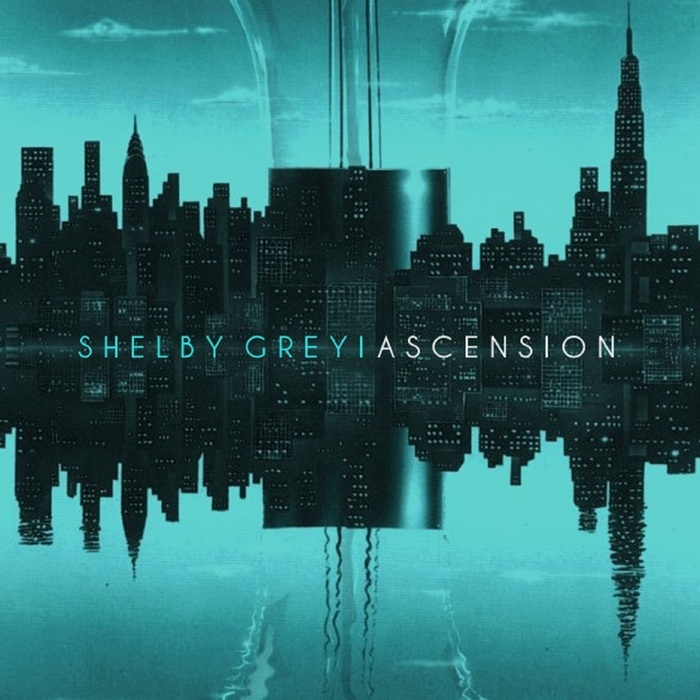 GREY, Shelby - Ascension
