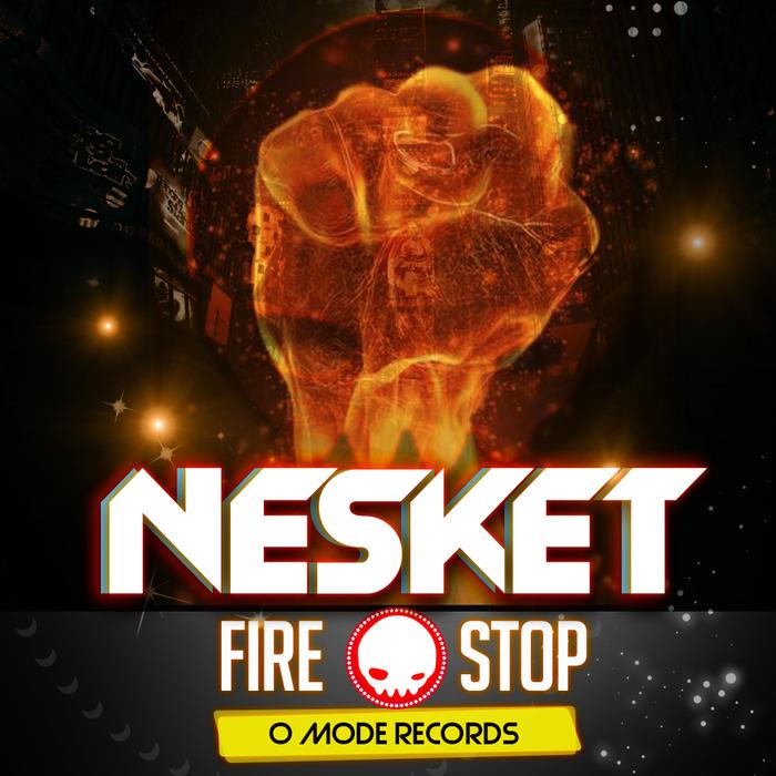 Dj Repvblik Full Album Mp3: Fire/Stop By Dj Nesket On MP3, WAV, FLAC, AIFF & ALAC At