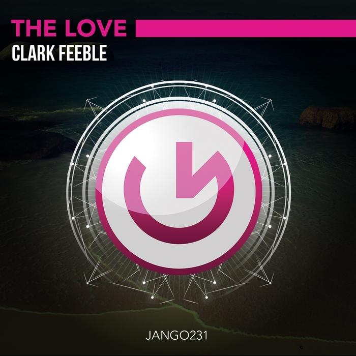 FEEBLE, Clark - The Love